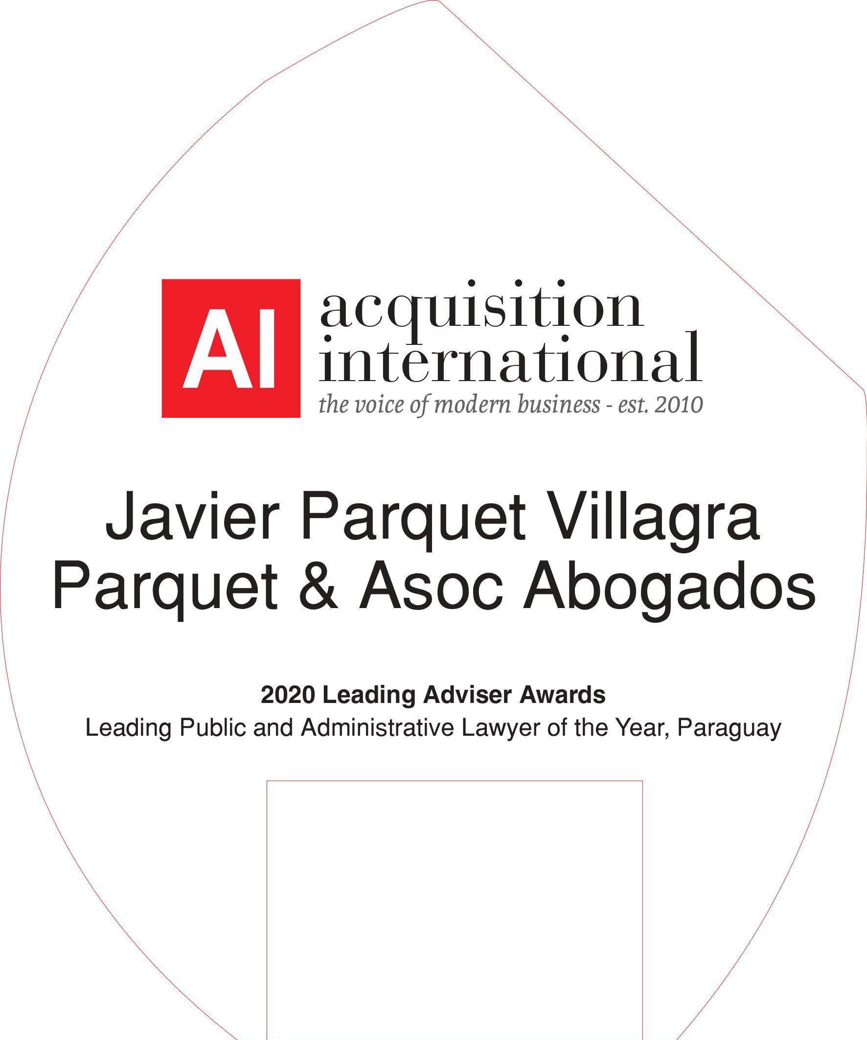 El Abog. Javier Parquet Villagra recibe premio internacional como Asesor Líder 2020 en Derecho Público y Administrativo